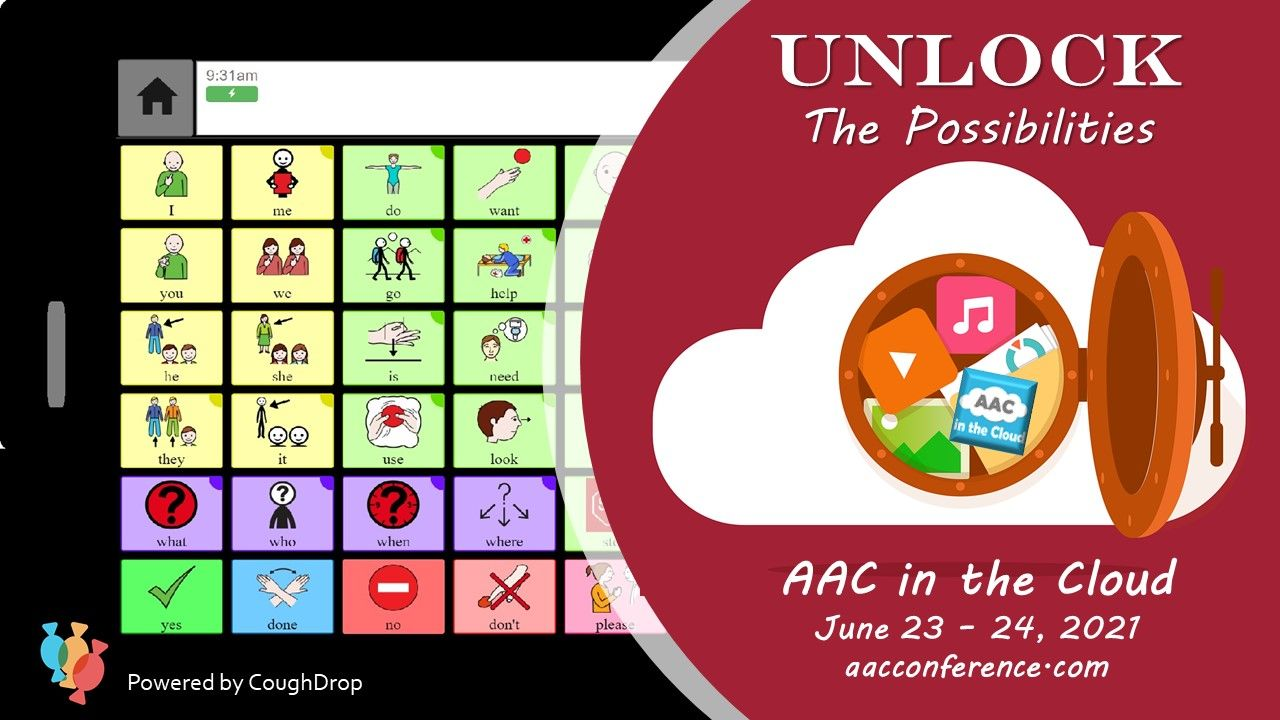 """AAC device screen with half screen covered with maroon circle.  In the circle the words """"Unlock the Possibilities"""" are above the image of a cloud with a vault door open into the cloud which holds files and graphics.  Below the cloud image are the words """"AAC in the Cloud June 23 - 24, 2021"""" and the website aacconference.com"""